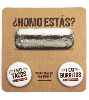 Chipotle's Homo Estas Campaign